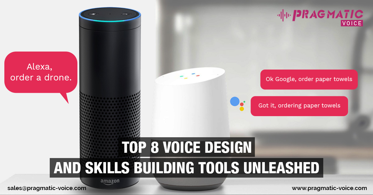 Top 8 Voice Design and Skills building tools unleashed
