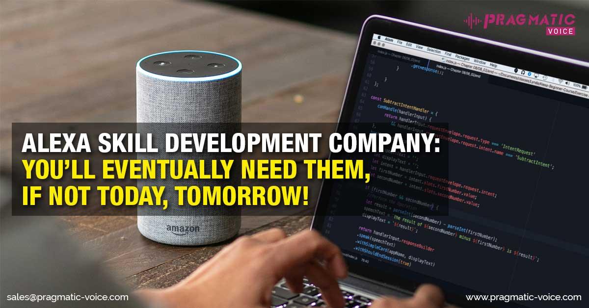 Alexa Skill Development Company, Alexa Skill Developers, Alexa Skills development